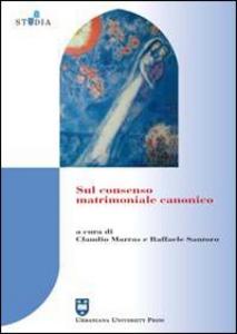 Libro Sul consenso matrimoniale canonico