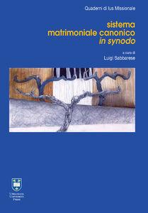 Foto Cover di Sistema matrimoniale canonico in synodo, Libro di AA.VV edito da Urbaniana University Press