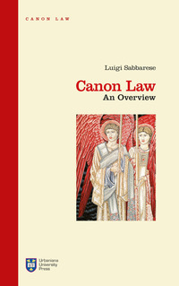 Canon law. An overview. Ediz. integrale - Sabbarese Luigi - wuz.it