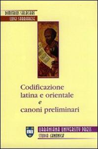 Libro Codificazione latina e orientale e canoni preliminari Dimitrios Salachas , Luigi Sabbarese