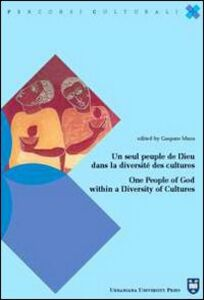 Libro Un seul peuple de Dieu dans la diversité des cultures One People of God within a Diversity of Cultures