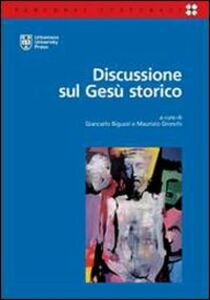 Foto Cover di Discussione sul Gesù storico, Libro di  edito da Urbaniana University Press