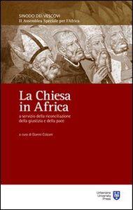 Libro La Chiesa in Africa a servizio della riconciliazione, della giustizia e della pace