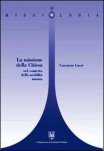Libro La missione della Chiesa nel contesto della mobilità umana Carmen Lussi