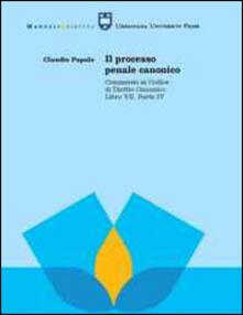 Il processo penale canonico. Commento al codice di diritto canonico. Libro VII, parte IV.pdf