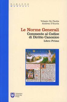 Atomicabionda-ilfilm.it Commento al codice di diritto canonico. Le norme generali (libro I cann. 1-203) Image