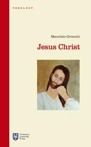 Libro Jesus Christ Maurizio Gronchi