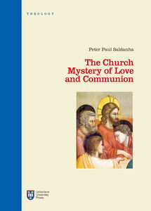 Libro The Church. Mystery of love and communion Peter P. Saldanha