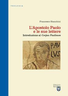 L apostolo Paolo e le sue lettere. Introduzione al «Corpus Paulinum». Ediz. critica.pdf