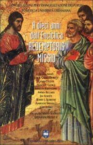 Foto Cover di A dieci anni dall'enciclica Redemptoris missio, Libro di  edito da Urbaniana University Press