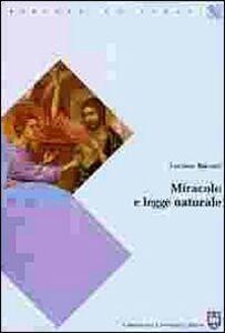 Foto Cover di Miracolo e legge naturale, Libro di Luciano Baccari, edito da Urbaniana University Press