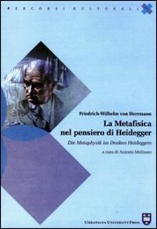 Squillogame.it La metafisica nel pensiero di Heidegger. Ediz. italiana e tedesca Image