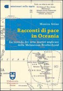 Racconti di pace in Oceania. La vicenda dei sette martiri anglicani della Melanesian Brotherhood