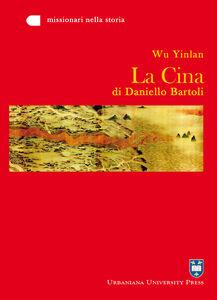 Libro La Cina di Daniello Bartoli Yinlan Wu