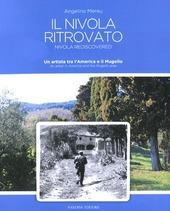 Il Nivola ritrovato. Un artista tra l'America e il Mugello. Ediz. italiana e inglese