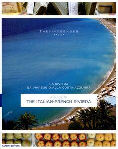 Libro La riviera da Viareggio alla Costa Azzurra. Ediz. italiana e inglese Gabriella Ganugi