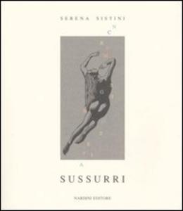 Libro Sussurri Serena Sistini