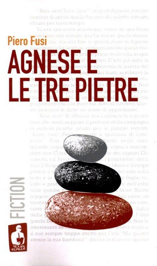 Agnese e le tre pietre