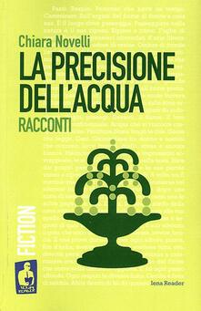 La precisione dell'acqua - Chiara Novelli - copertina
