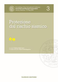 Protezione dal rischio sismico. Proceedings of the International Conference Preventive and Planned Conservation Monza, Mantova (5-9 May 2014). Vol. 3 - copertina