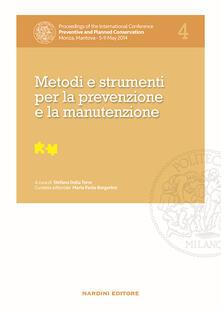 Metodi e strumenti per la prevenzione e la manutenzione. Proceedings of the International Conference Preventive and Planned Conservation Monza, Mantova (5-9 May 2014). Vol. 4 - copertina
