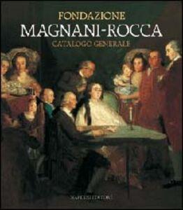 Libro Fondazione Magnani-Rocca. Catalogo generale