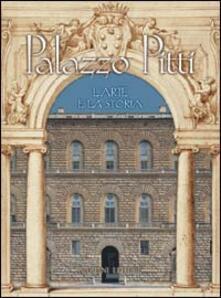 Palazzo Pitti. L'arte e la storia - copertina
