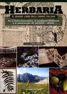 Herbaria. Il grande libro degli erbari italiani. Per la ricerca tassonomica, la conoscenza ambientale e la conservazione del patrimonio naturale - copertina