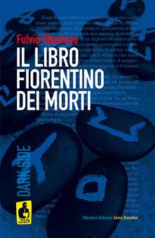 Il libro fiorentino dei morti - Fulvio Ottaviano - copertina