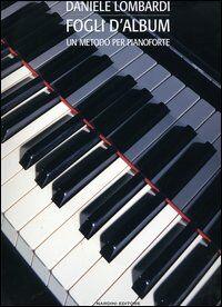 Fogli d'album. Un metodo per pianoforte