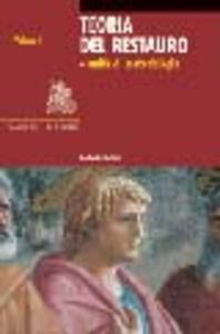 Teoria del restauro e unità di metodologia. Vol. 1