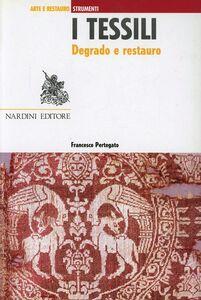 Libro I tessili. Degrado e restauro Francesco Pertegato