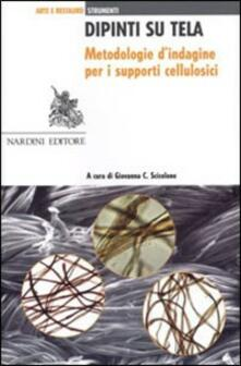 Dipinti su tela. Metodologie d'indagine per i supporti cellulosici - copertina