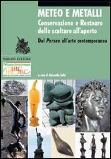 Meteo e metalli. Conservazione e restauro delle sculture all'aperto. Dal Perseo all'arte contemporanea - copertina