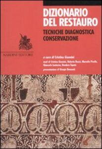 Libro Dizionario del restauro. Tecniche, diagnostica, conservazione