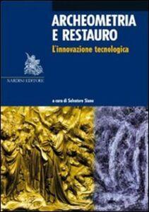 Libro Archeometria e restauro. L'innovazione tecnologica