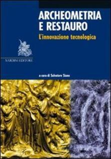 Archeometria e restauro. L'innovazione tecnologica - copertina