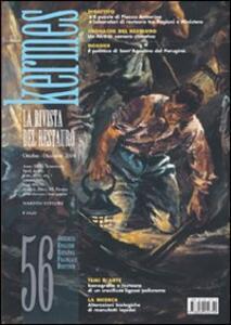 Kermes. La rivista del restauro. Vol. 56