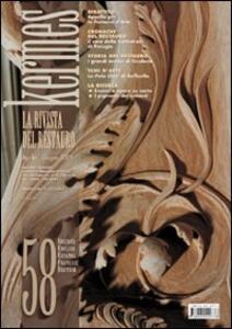 Kermes. La rivista del restauro. Vol. 58