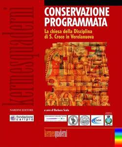 Conservazione programmata. La chiesa della Disciplina di S. Croce in Verolanuova - copertina