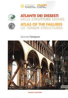 Nicocaradonna.it Atlante dei dissesti delle strutture lignee-Atlas of the failures of timber structures. Parte prima Image