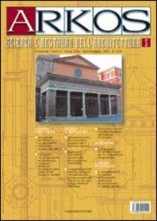 Arkos. Scienza e restauro dell'architettura. Vol. 5 - copertina