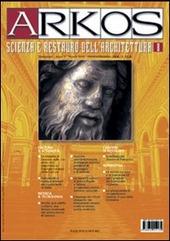 Arkos. Scienza e restauro dell'architettura. Vol. 8