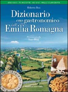 Dizionario enogastronomico dell'Emilia Romagna