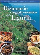 Dizionario enogastronomico della Liguria