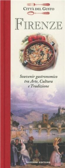 Firenze. Souvenir gastronomico fra arte, cultura e tradizione - Maria Salemi - copertina