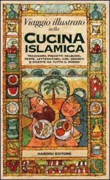Viaggio illustrato nella cucina islamica - Claudio Aita - copertina
