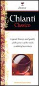Chianti classico. Ediz. inglese