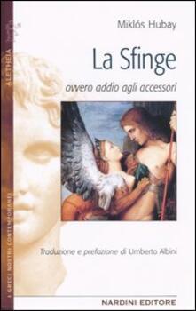 La sfinge ovvero addio agli accessori - Miklós Hubay - copertina