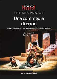 Una commedia di errori - Marina Dammacco,Emanuele Valenti,Gianni Vastarella - copertina